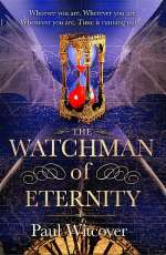 The Watchman of Eternity (The Productions of Time, #2)