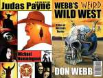 Judas Payne: A Weird Western / Webb's Weird Wild West: Tales of Western Horror