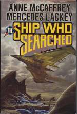 The Ship Who Searched (Brain & Brawn Ship Series #3)
