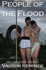 People of the Flood (Ark Chronicles, #2)