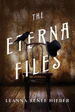 The Eterna Files (The Eterna Files, #1)