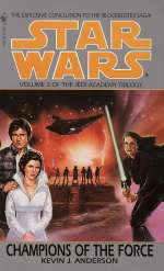 Champions of the Force (Star Wars: The Jedi Academy, #3)