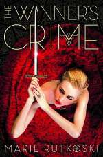 The Winner's Crime (The Winner's Trilogy, #2)
