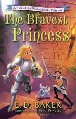 The Bravest Princess (The Wide-Awake Princess, #3)