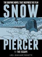 Snowpiercer, Volume 1: The Escape (Snowpiercer, #1)