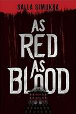 As Red as Blood (The Snow White Trilogy, #1)