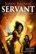 Servant (The Dark God, #1)