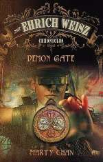 Demon Gate (The Ehrich Weisz Chronicles, #1)