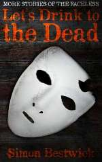 Let's Drink to the Dead (The Faceless, #2)