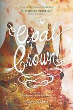 The Opal Crown (The Opal Mask, #2)