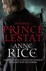 Prince Lestat (The Vampire Chronicles, #11)