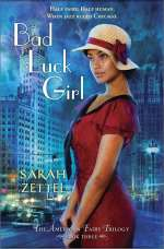 Bad Luck Girl (The American Fairy Trilogy, #3)