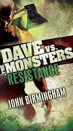 Resistance (Dave vs. the Monsters, #2)