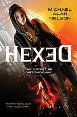 Hexed (The Sisters of Witchdown, #1)