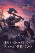 The Chart of Tomorrows (Gaunt and Bone, #3)