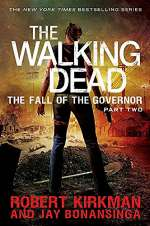 The Fall of the Governor: Part Two (The Walking Dead: The Governor Series #4)