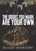 The Doors You Mark Are Your Own (Joshua City Trilogy, #1)