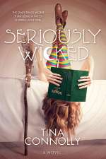 Seriously Wicked (Seriously Wicked #1)