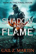 Shadow and Flame (The Ascendant Kingdoms Saga, #4)