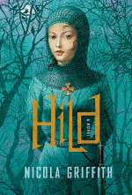 Hild (Light of the World, #1)