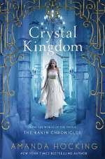 Crystal Kingdom (The Kanin Chronicles, #3)