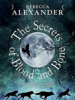 The Secrets of Blood and Bone (Jackdaw Hammond, #2)