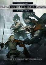 Kinslayer (The Doom of Gotrek Gurnisson, #1)