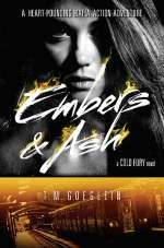 Embers & Ash (Cold Fury, #3)