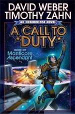 A Call to Duty (Manticore Ascendant, #1)