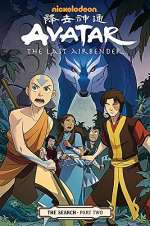 Avatar: The Last Airbender - The Search: Part Two (Avatar: The Last Airbender - The Search, #2)
