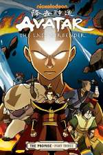 Avatar: The Last Airbender: The Promise - Part Three (Avatar: The Last Airbender - The Promise, #3)