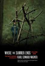 Where the Summer Ends (The Best Horror Stories of Karl Edward Wagner, #1)