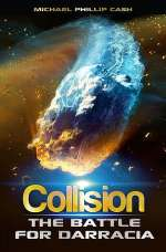Collision: The Battle for Darracia (The Darracia Saga, #2)