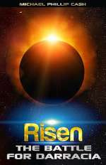 Risen: The Battle for Darracia (The Darracia Saga, #3)