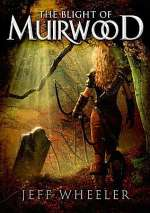 The Blight of Muirwood (Legends of Muirwood, #2)