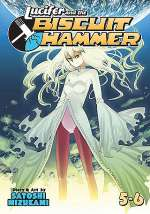 Lucifer and the Biscuit Hammer: Volumes 5-6 (Lucifer and the Biscuit Hammer, #3)