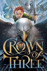 Crown of Three (Crown of Three, #1)