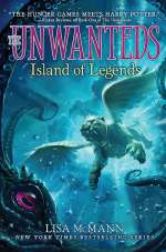 Island of Legends (The Unwanteds, #4)