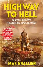 Highway to Hell (Can You Survive the Zombie Apocalypse?, #2)