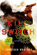 Kill Switch (Joe Ledger and the Department of Military Science, #8)