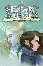 Of Enemies and Endings (The Ever Afters, #4)