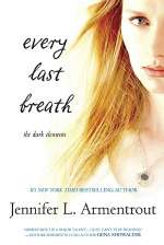 Every Last Breath (The Dark Elements, #3)