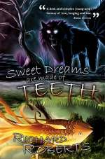 Sweet Dreams Are Made of Teeth