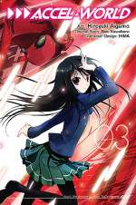 Accel World: Volume 3 (Accel World (graphic novels), #3)