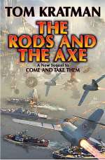 The Rods and the Axe (A Desert Called Peace, #6)