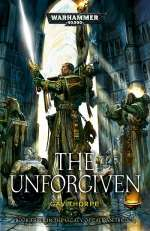 The Unforgiven (Warhammer 40,000: The Legacy of Caliban, #3)