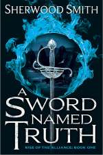 A Sword Named Truth (Rise of the Alliance, #1)