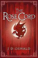 The Rose Cord (The Ballard of Sir Benfro, #2)