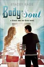 Body & Soul (Ghost and the Goth, #3)