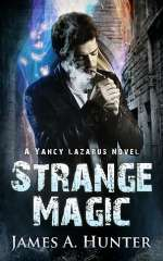 Strange Magic (Yancy Lazarus, #1)